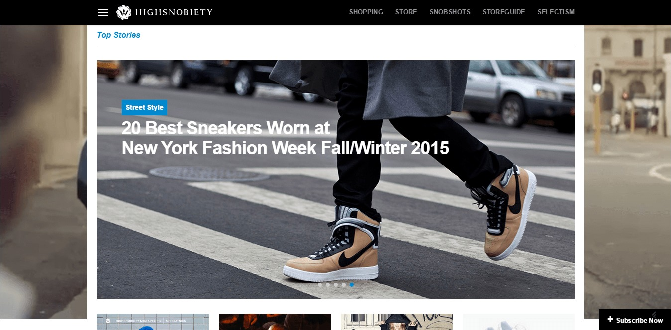 Highsnobiety Online lifestyle news site covering sneakers streetwear street art and more.