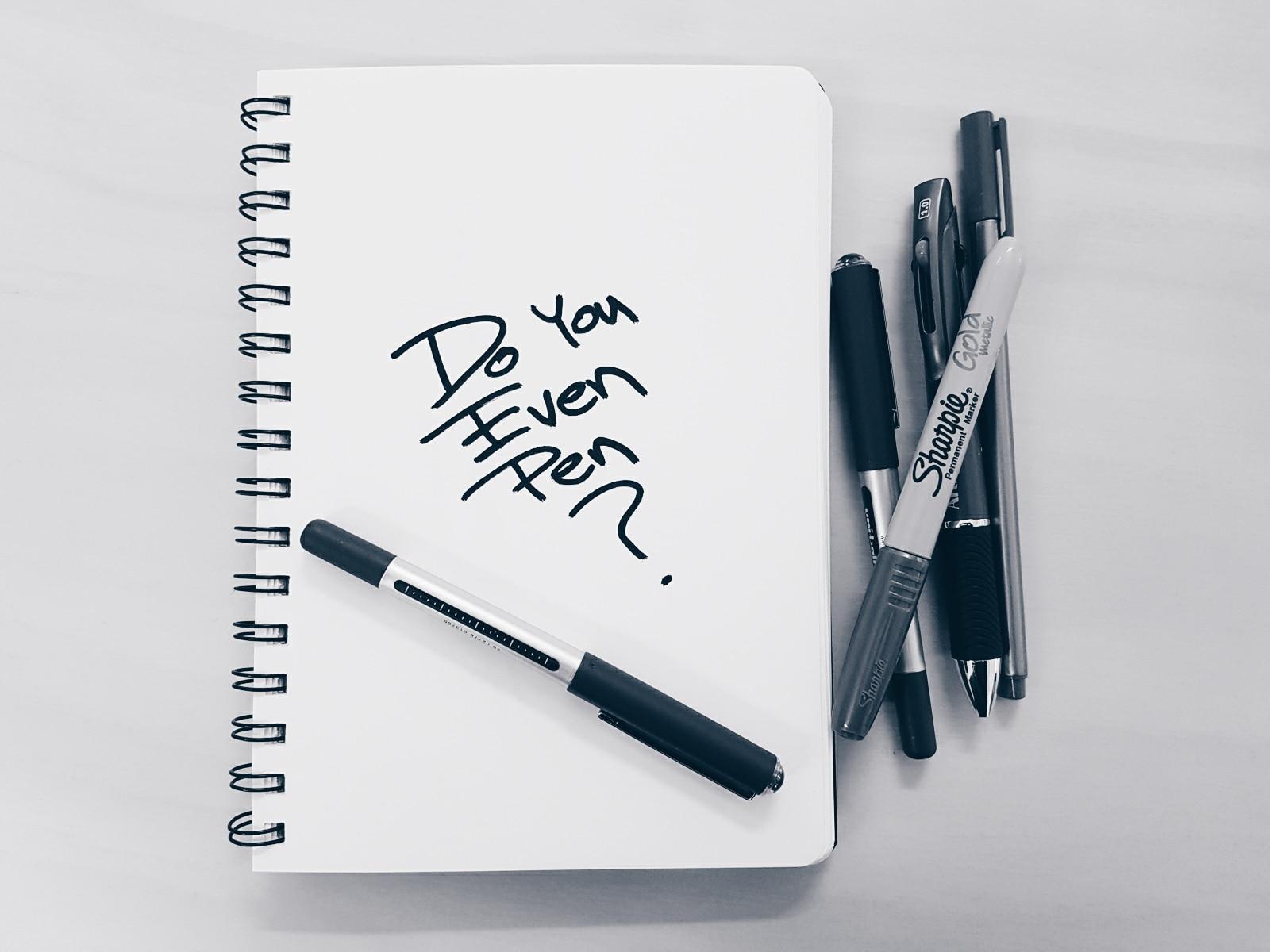 do you even pen?
