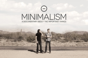 is life better with less minimalism a documentary