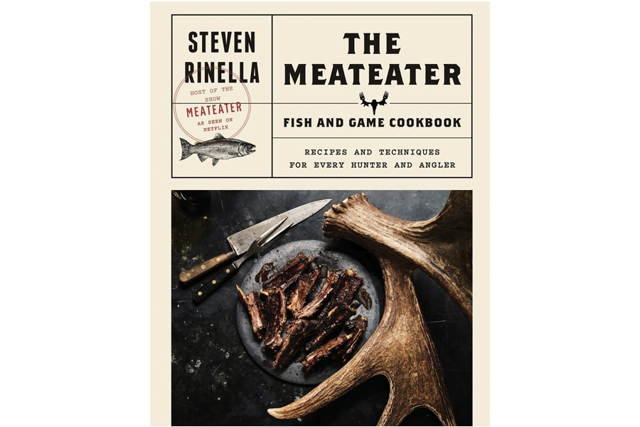 The MeatEater Fish and Game Cookbook- Recipes and Techniques for Every Hunter and Angler cover