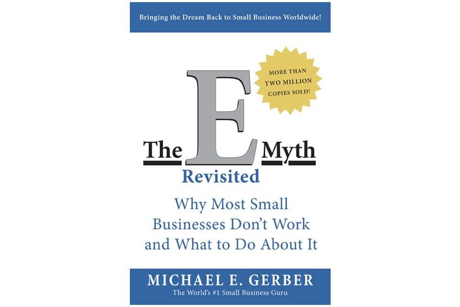 The E Myth Revisted