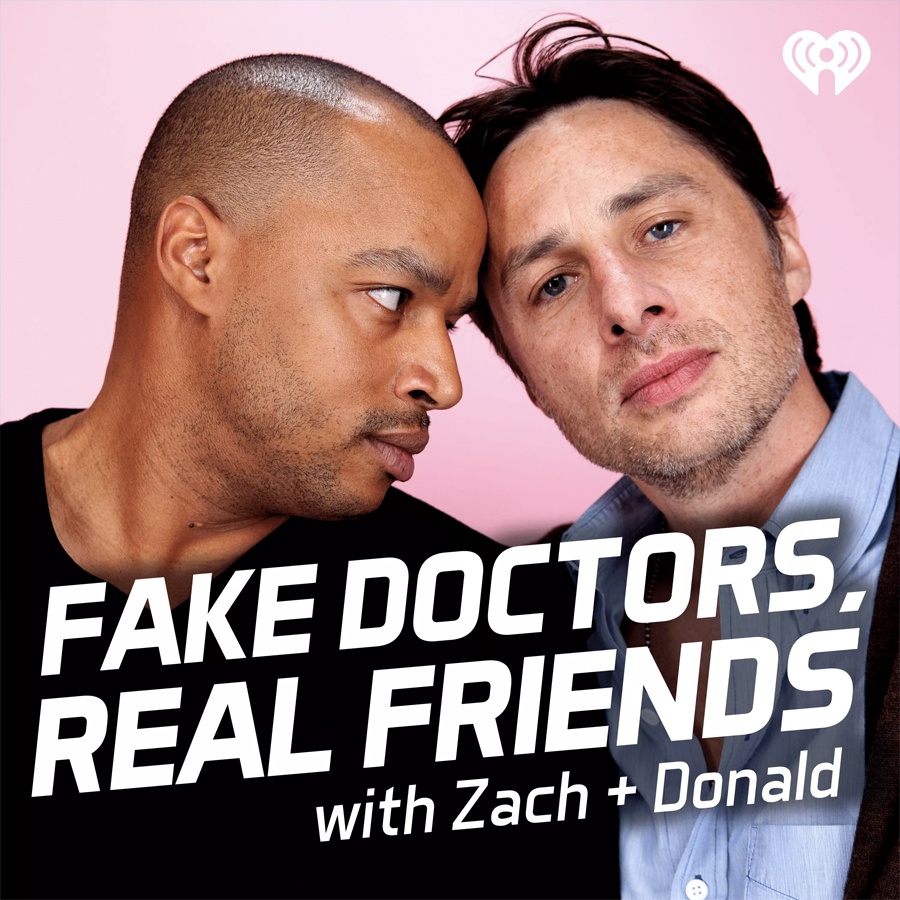 Zach Braff and Donald Faison launch Fake Doctors, Real Friends Scrubs podcast