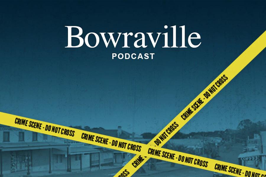 Best Australian Podcasts - Bowraville