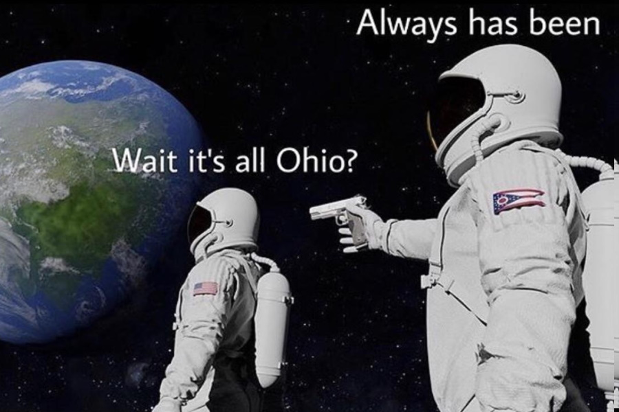 """An Astronaut looking at earth saying """"Wait it's all Ohio?"""" and another astronaut aiming a gun at first from behind saying """"Always has been"""""""