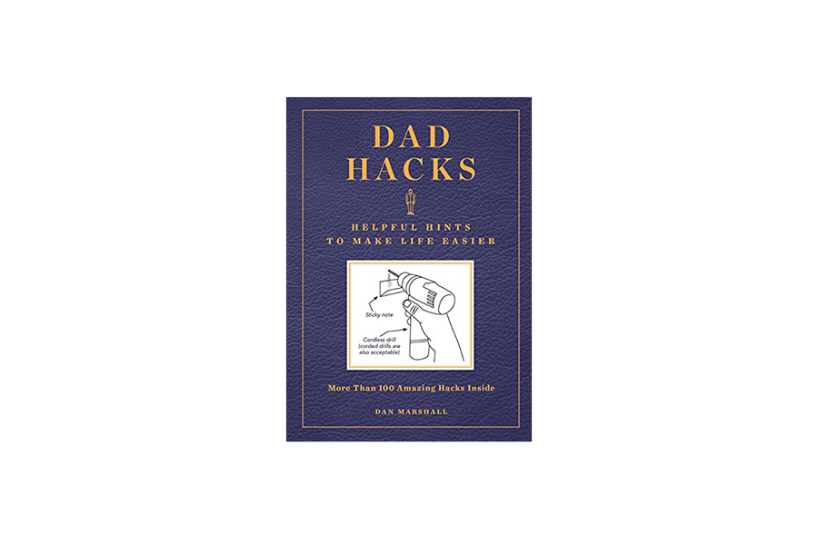 Dad Hacks Helpful Hints to Make Life Easier Christmas Gift Guide Handyman