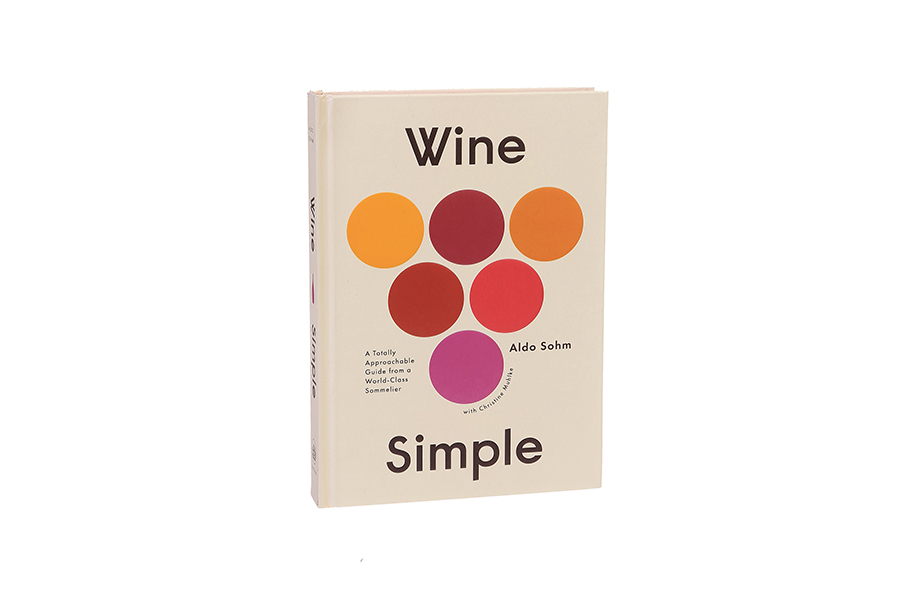 Wine Simple A Very Approachable Guide from an Otherwise Serious Sommelier Christmas Gift Guide Wine Lover
