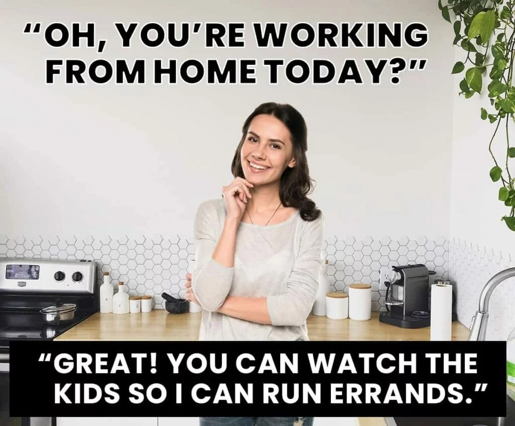 Work from home errands