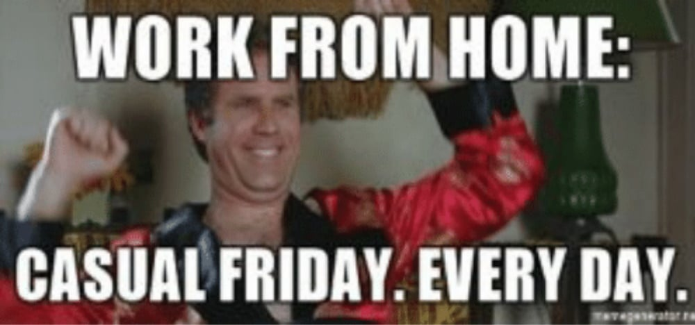 Work from home meme casual friday