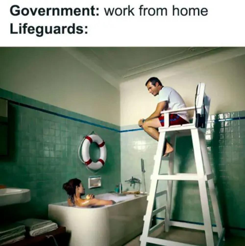 Work from home meme lifeguard